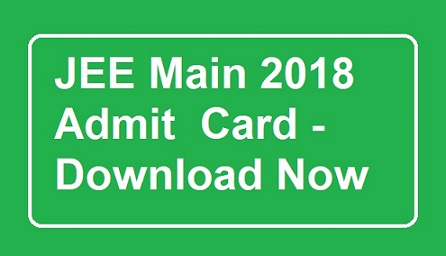 jee main admit card released download now