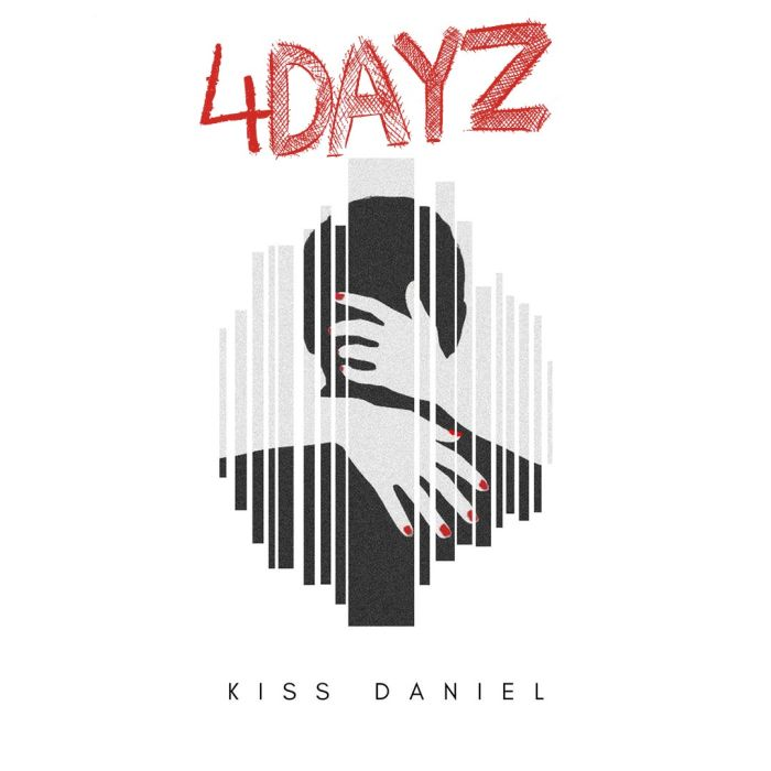 Lyrics Kiss Daniel 4dayz