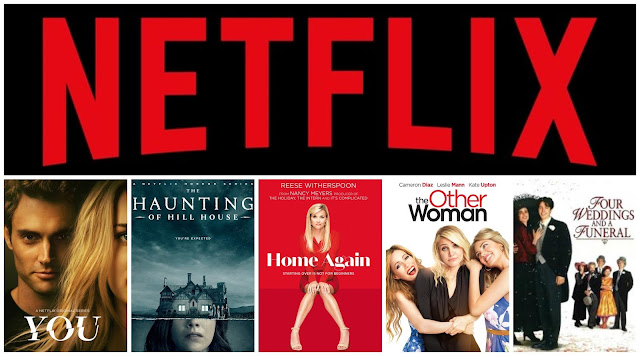 You, The Haunting Of Hill House, Home Again, The Other Woman, Four Weddings and A Funeral