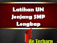 Latihan UN Jenjang SMP Lengkap