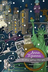 Anna Tizianna på viktigt uppdrag i New York av Emma Fäldt