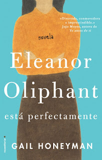 """Eleanor Oliphant está perfectamente"" de Gail Honeyman"
