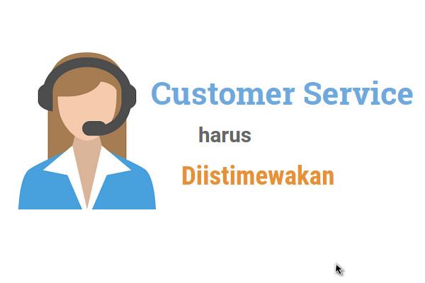 Customer service harus diistimewakan | Kecewa dua kali