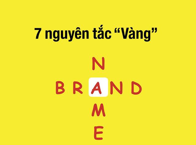 7 nguyên tắc vàng đặt tên thương hiệu