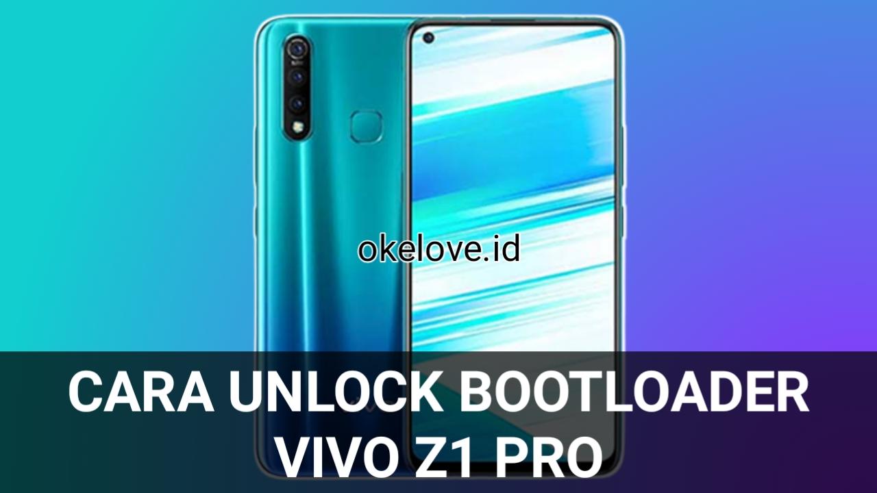 Cara Unlock Bootloader Vivo Z1 Pro