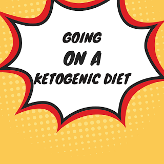 I'm Going To Be Starting a Ketogenic Diet!