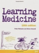Learning Medicine, Sixteenth Edition, An Informal Guide To A Career In Medicine Pdf Book By Peter Richards & Simon Stockhill