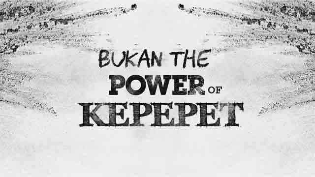 Bukan The Power Of Kepepet #2