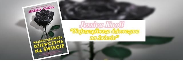 #71 - Jessica Knoll || Najszczęśliwsza dziewczyna na świecie