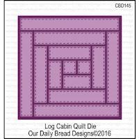 http://ourdailybreaddesigns.com/log-cabin-quilt-die.html
