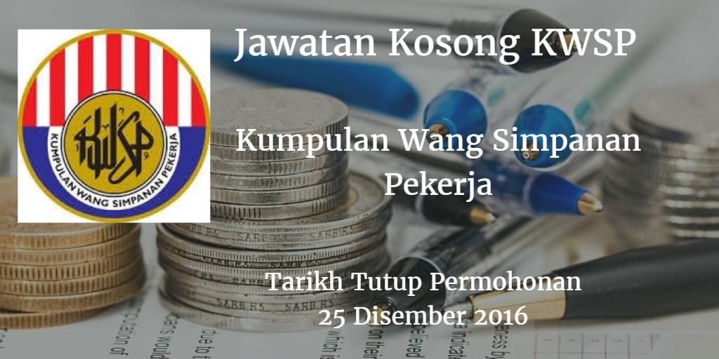Jawatan Kosong KWSP 25 Disember 2016