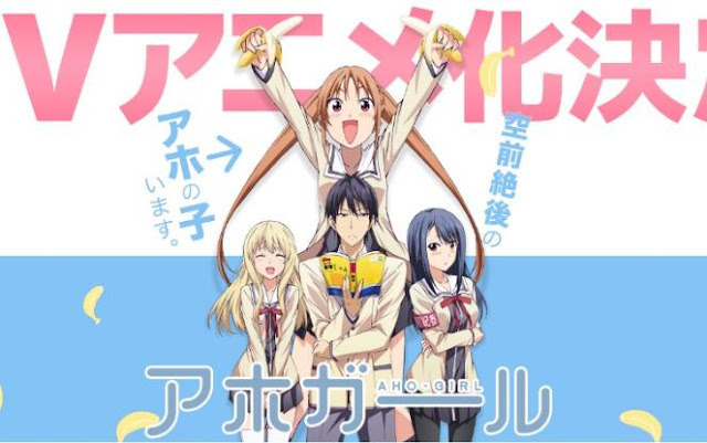 Daftar Anime School Comedy Terbaik dan Terpopuler - Aho Girl