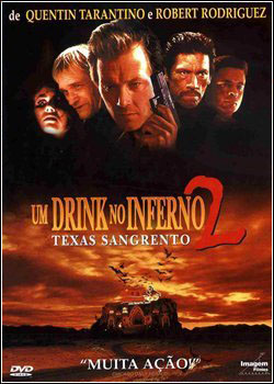 Um Drink no Inferno 2 – Texas Sangrento