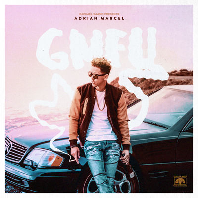 Adrian Marcel - GMFU - Album Download, Itunes Cover, Official Cover, Album CD Cover Art, Tracklist