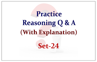 Practice Reasoning Questions (with explanation) for Upcoming IBPS RRB/PO Exams 2015 Set-24