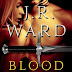 J.R. Ward: Blood Truth
