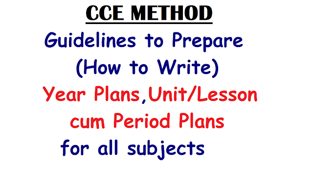 Guidelines to Prepare Year Plans , Unit / Lesson cum Period Plans | Steps to Prepare Year Plans , Unit / Lesson cum Period Plans for the subjects Telugu, English and mathematics | Classroom Transaction steps to prepare Unit / Lesson cum Period Plans for Telugu, English and mathematics| Subject wise Steps for teaching Telugu,English and Maths|How to Write Lesson Plan for Telugu English and mathematics/2017/01/steps-guidelines-to-prepare-year-plans-unit-lesson-cum-period-plans-for-telugu-english-maths.html