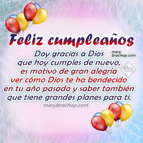 Lindas frases de cumpleaños, mensajes cristianos cortos para felicitar amigos, hijos, hermana, hija, amiga en su cumple. Felicitaciones con imágenes por Mery Bracho.