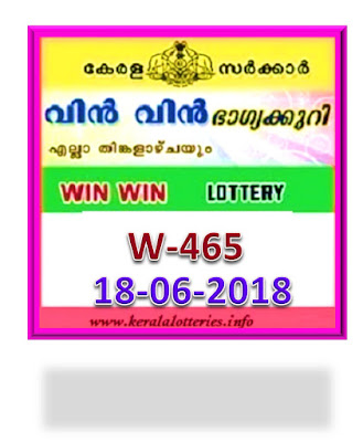 kerala lottery result from keralalotteries.info 18/06/2018, kerala lottery result 18.6.2018, kerala lottery results 18-06-2018, win win lottery W 465 results 18-06-2018, win win lottery W 465, live win win   lottery NR-68, win win lottery, kerala lottery today result win win, win win lottery (w-465) 18/06/2018, W 465, W 465, win win lottery w465, win win lottery 18.6.2018,   kerala lottery 18-6.2018, kerala lottery result 18-6-2018, kerala lottery result 18-6-2018, kerala lottery result win win, win win lottery result today, win win lottery w-465,   win win lottery results today, kerala lottery results today win win, kerala lottery result today, kerala online lottery results, kl result, yesterday lottery results, lotteries results, keralalotteries, kerala today   result, win lottery today, today lottery result win win, win win lottery   result today, kerala lottery result live, kerala lottery bumper result, kerala lottery result yesterday, buy kerala lottery online result, gov.in, picture, image, images, pics,   pictures kerala lottery, keralalottery, keralalotteryresult, today kerala lottery result win win, kerala lottery result, kerala lottery result live, kerala lottery result today win win,  www.keralalotteries.info-live-win win-lottery-result-today- lottery draw, kerala lottery results, kerala state lottery today, kerala lottare, kerala lottery result, lottery today, kerala lottery today draw result, kerala lottery online   purchase, kerala lottery online buy, win lottery kerala-lottery-results, keralagovernment, win win lottery result, kerala lottery today, kerala lottery result today, kerala lottery results today, today kerala lottery result, win win lottery results, kerala   result win win today, kerala lottery win win today result, win win kerala lottery result, today win win lottery result, win win lottery
