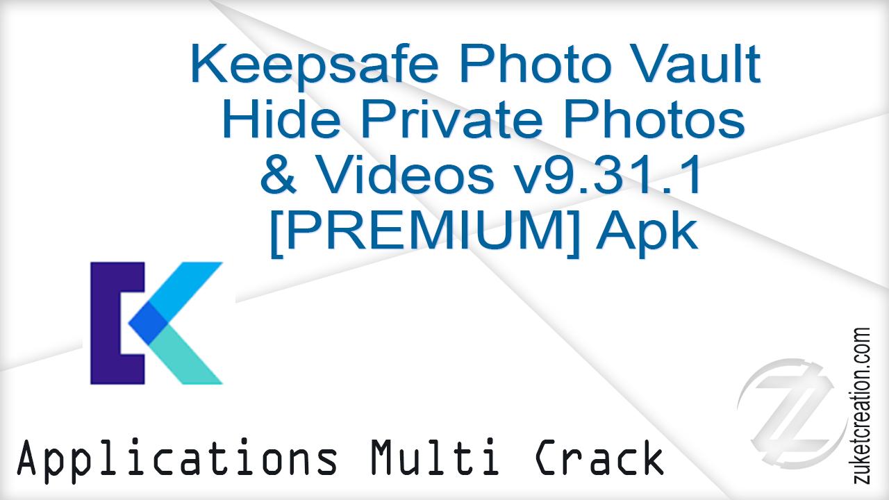 Aplikasi Cracked: Keepsafe Photo Vault Hide Private Photos
