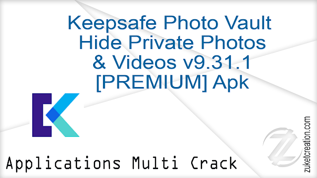 Keepsafe Photo Vault Hide Private Photos & Videos v9.31.1 [PREMIUM] Apk  |  16.6 MB