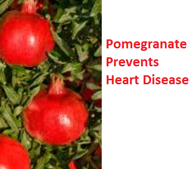 Health Benefits of Pomegranate Fruit (anar fruit) juice - Pomegranate Prevents Heart Disease