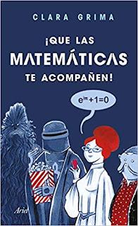 Que las matematicas te acompañen- Clara Grima