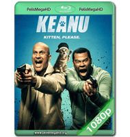 KEANU (2016) WEB-DL 1080P HD MKV ESPAÑOL LATINO