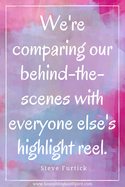 Quote about Comparing what we see on Facebook to our own lives by Steve Furtick