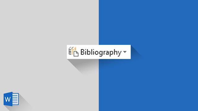 Panduan Lengkap Mengenai Bibliograpfi di Word 2019