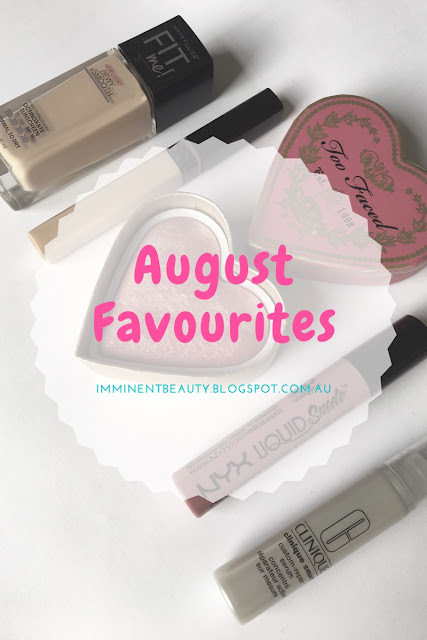 August Favourites featuring Maybelline, Too Faced, Clinique and NYX