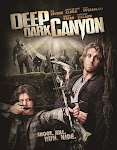 Săn Đuổi Bên Khe Núi - Deep Dark Canyon