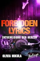 https://www.amazon.de/Forbidden-Lyrics-Entscheidung-Olivia-Mikula/dp/3426215608