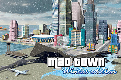 Download Game Android Mad Town Winter Edition 2018 [Mirip GTA]