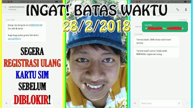 Ayo Registrasi Ulang KARTU SIM Cantik Anda Sebelum 28 Februari 2018 Agar Tidak Diblokir | TIPS TUTORIAL CARA www.hardikakurniawan.com