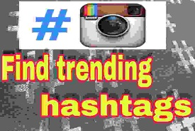 how-to-find-trending-hashtags-instagram