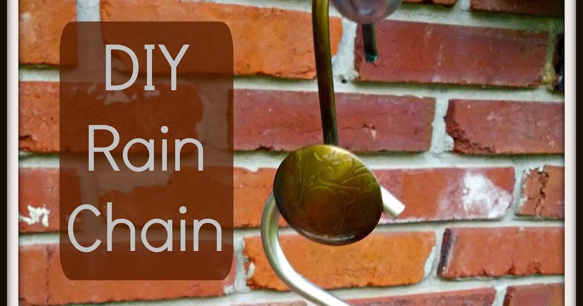 Greneaux Gardens Diy Rain Chain