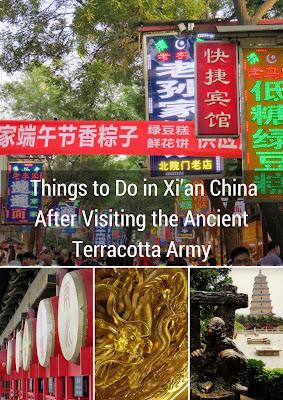 Things to Do in Xi'an China After Visiting the Ancient Terracotta Army