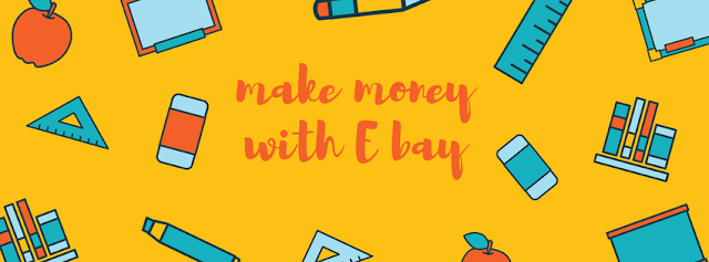 Make money on eBay, earn money on eBay, make money with ebay