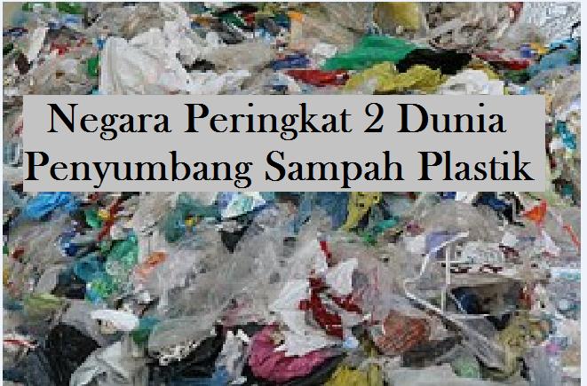 Negara Peringkat 2 Dunia Penyumbang Sampah Plastik