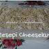 Resepi Cheesekut