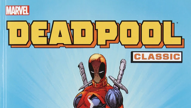 Deadpool Classics Vol. 1