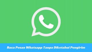 Cara Baca Pesan Whatsapp Tanpa Diketahui Pengirim 7 Tutorial Baca Pesan Whatsapp Tanpa Diketahui Pengirim