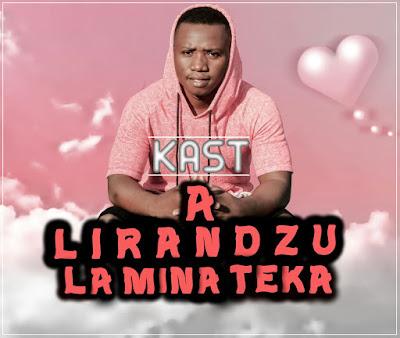 Kast -  A Lirandzu la Mina Teka (2018) | Download Mp3