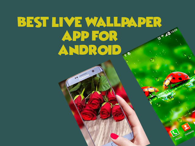 Best Live Wallpaper App For Android 2019 Appreviewspace App
