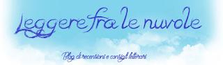 http://leggeretralenuvole.blogspot.it/