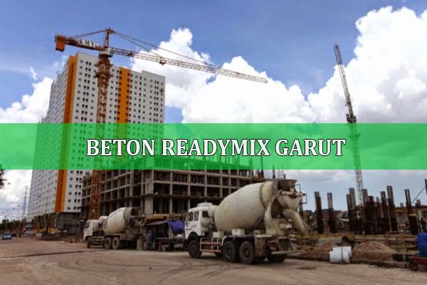 HARGA READYMIX GARUT, JUAL BETO READY MIX GARUT, HARGA BETON COR JAYAMIX GARUT PER KUBIK 2018