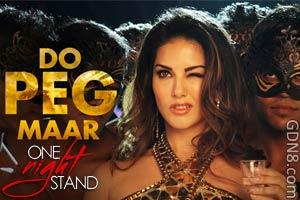 DO PEG MAAR - One Night Stand - Sunny Leone & Neha Kakkar