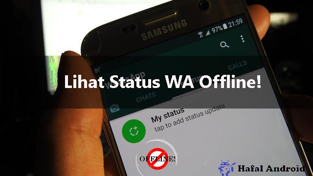 Melihat Story WhatsApp Tanpa Diketahui Secara Offline