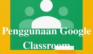 Cara Menggunakan Google Classroom Lengkap Untuk Pembelajaran